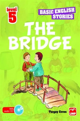 Basic English Stories - Level  5- The Bridge