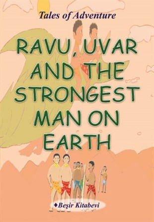 Ravu Uvar And The Strongest Man On Earth | Serkan Koç