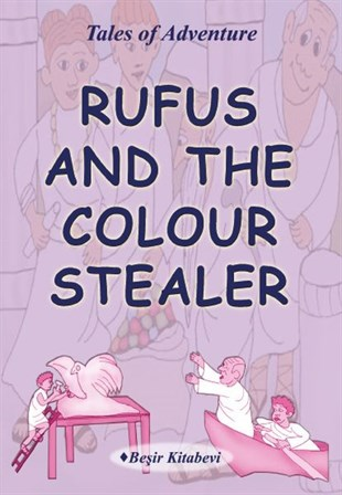 Rufus And The Colour Stealer | Serkan Koç